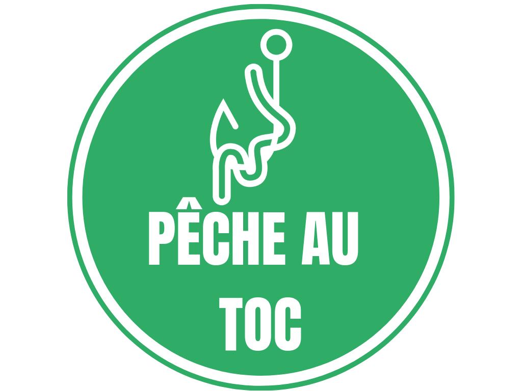 PECHE AU TOC